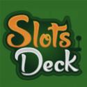 Slots Deck